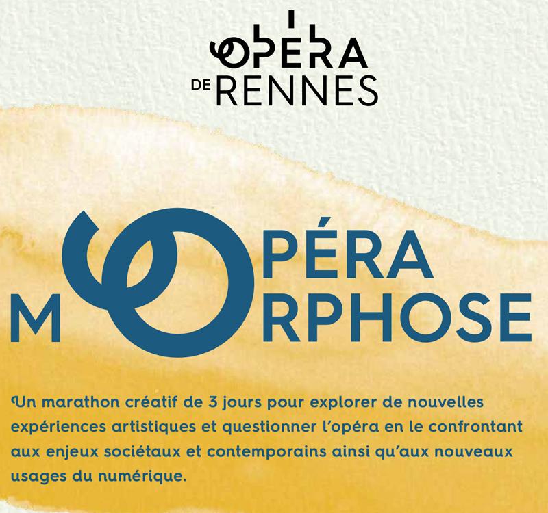 OpéraMorphose – Opéra de Rennes